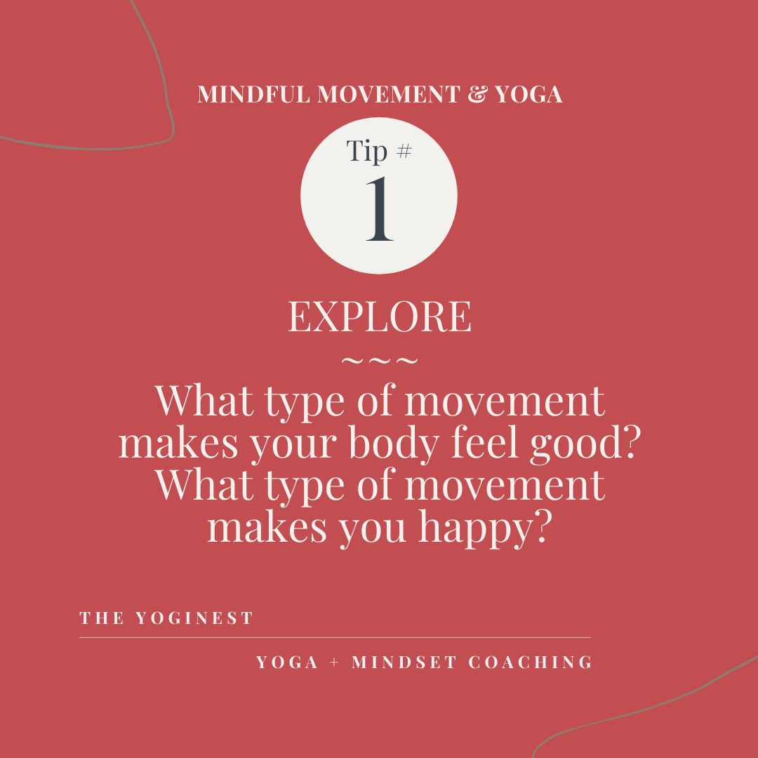 Mindful Movement & Yoga – Tip #1 – Explore