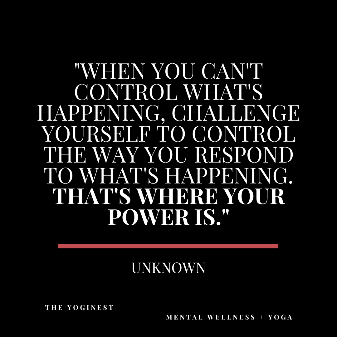 How You Respond To Things You Can't Control Is Where Your True Power Lies!